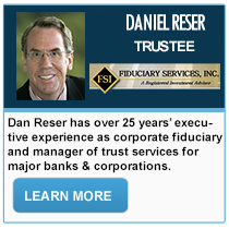 Daniel Reser - Fiduciary Services, inc