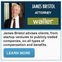 James Bristol - Waller Lansden Dortch & Davis LLP