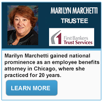 Marilyn Marchetti - First Bankers Trust Services
