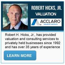 Robert H. Hicks, Jr. - Acclaro Valuation Advisors