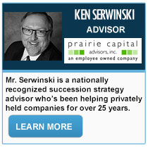 Ken Serwinski - Prairie Capital Advisors